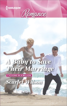 A Baby to Save Their Marriage