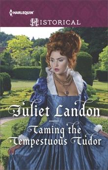 Taming the Tempestuous Tudor, Landon, Juliet