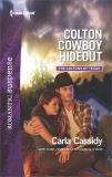 Colton Cowboy Hideout: A Western Romantic Suspense Novel, Cassidy, Carla
