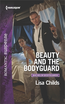 Beauty and the Bodyguard: A Protector Hero Romance, Childs, Lisa