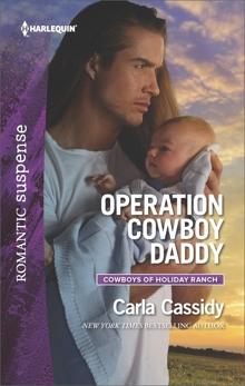 Operation Cowboy Daddy: A Western Romantic Suspense Novel, Cassidy, Carla