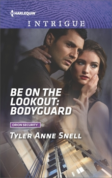 Be on the Lookout: Bodyguard, Snell, Tyler Anne