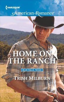 Home on the Ranch, Milburn, Trish