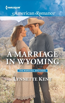 A Marriage in Wyoming, Kent, Lynnette