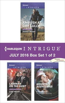 Harlequin Intrigue July 2016 - Box Set 1 of 2: An Anthology, Wayne, Joanna & Myers, Cindi & Miles, Cassie