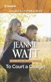 To Court a Cowgirl, Watt, Jeannie