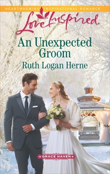 An Unexpected Groom: A Fresh-Start Family Romance, Herne, Ruth Logan