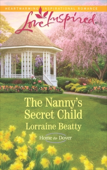 The Nanny's Secret Child: A Fresh-Start Family Romance