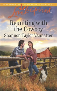 Reuniting with the Cowboy: A Wholesome Western Romance, Vannatter, Shannon Taylor