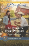 The Ranger's Texas Proposal: A Wholesome Western Romance, Keller, Jessica