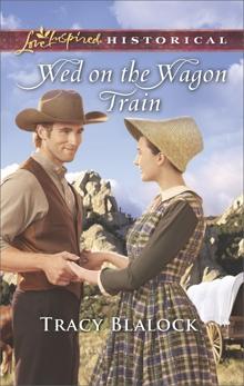 Wed on the Wagon Train, Blalock, Tracy