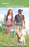 When Love Matters Most: A Clean Romance, James, Kate