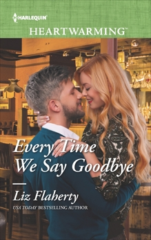 Every Time We Say Goodbye: A Clean Romance