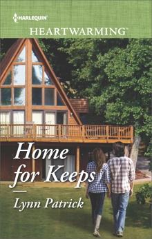 Home for Keeps: A Clean Romance, Patrick, Lynn