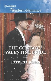 The Cowboy's Valentine Bride, Johns, Patricia