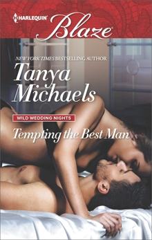 Tempting the Best Man, Michaels, Tanya
