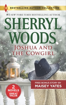 Joshua and the Cowgirl & Seduce Me, Cowboy: A 2-in-1 Collection, Woods, Sherryl & Yates, Maisey