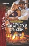 Two-Week Texas Seduction: An Enemies to Lovers Romance, Schield, Cat