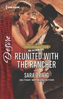 Reunited with the Rancher: A Compelling Tale of Secrets, Scandal and Marriage, Orwig, Sara