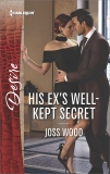 His Ex's Well-Kept Secret, Wood, Joss