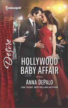 Hollywood Baby Affair: A Billionaire Boss Workplace Romance, DePalo, Anna