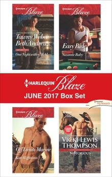 Harlequin Blaze June 2017 Box Set: An Anthology, Weber, Tawny & Thompson, Vicki Lewis & Hoffmann, Kate & Andrews, Beth & Ruby, Suzanne