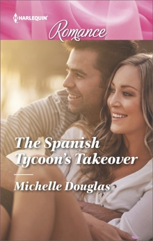 The Spanish Tycoon's Takeover, Douglas, Michelle