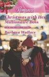 Christmas with Her Millionaire Boss, Wallace, Barbara