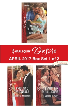 Harlequin Desire April 2017 - Box Set 1 of 2: An Anthology, Laurence, Andrea & Anderson, Sarah M. & Bevarly, Elizabeth