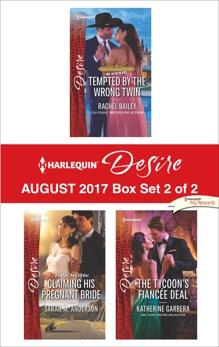 Harlequin Desire August 2017 - Box Set 2 of 2: An Anthology, Bailey, Rachel & Anderson, Sarah M. & Garbera, Katherine