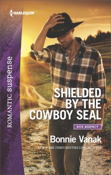 Shielded by the Cowboy SEAL: A Western Romantic Suspense Novel, Vanak, Bonnie