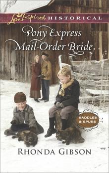 Pony Express Mail-Order Bride, Gibson, Rhonda