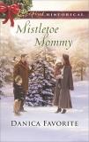 Mistletoe Mommy, Favorite, Danica