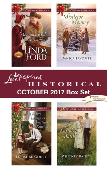 Love Inspired Historical October 2017 Box Set: An Anthology, Gouge, Louise M. & Bailey, Whitney & Ford, Linda & Favorite, Danica