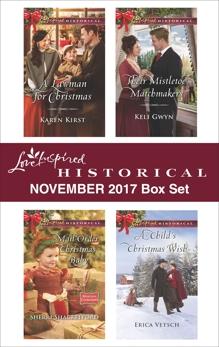 Love Inspired Historical November 2017 Box Set: An Anthology, Vetsch, Erica & Kirst, Karen & Gwyn, Keli & Shackelford, Sherri