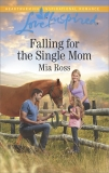 Falling for the Single Mom, Ross, Mia