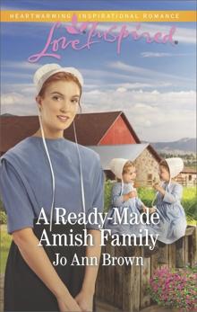 A Ready-Made Amish Family: A Fresh-Start Family Romance