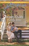 Deputy Daddy: A Fresh-Start Family Romance, Johns, Patricia