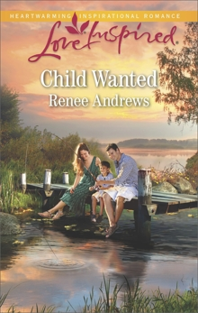 Child Wanted: A Fresh-Start Family Romance, Andrews, Renee