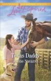 Texas Daddy: A Fresh-Start Family Romance, Navarro, Jolene