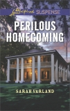 Perilous Homecoming: Faith in the Face of Crime, Varland, Sarah