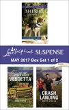 Harlequin Love Inspired Suspense May 2017 - Box Set 1 of 2: An Anthology, Scott, Laura & Avella, Becky & Bailey, Jodie