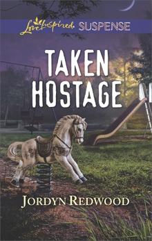 Taken Hostage, Redwood, Jordyn