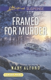 Framed for Murder: Faith in the Face of Crime, Alford, Mary