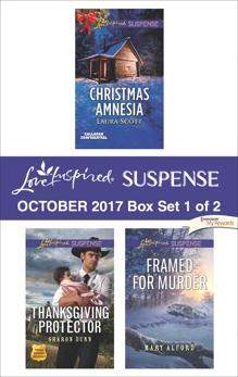 Harlequin Love Inspired Suspense October 2017 - Box Set 1 of 2: An Anthology, Scott, Laura & Alford, Mary & Dunn, Sharon