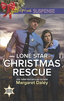 Lone Star Christmas Rescue: Faith in the Face of Crime, Daley, Margaret