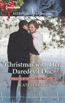 Christmas with Her Daredevil Doc, Hardy, Kate