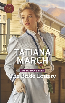 The Bride Lottery, March, Tatiana