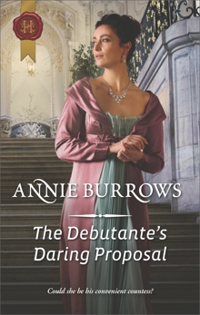 The Debutante's Daring Proposal: A Regency Historical Romance, Burrows, Annie