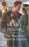 The Warrior's Damsel in Distress, Fuller, Meriel